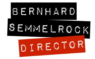 Bernhard Semmelrock Director
